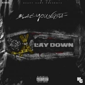 Blac Youngsta - Lay Down